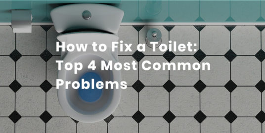 How to Fix a Toilet - Zukin Realty
