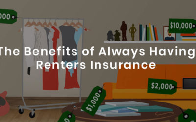 The Benefits of Always Having Renters Insurance