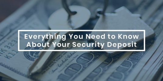 Everything You Need to Know About a Security Deposit
