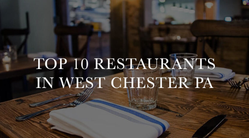 Best Restaurants in West Chester PA