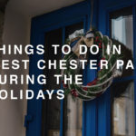 Things to Do In West Chester PA