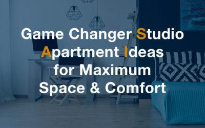 Game Changer Studio Apartment Ideas for Maximum Space & Comfort