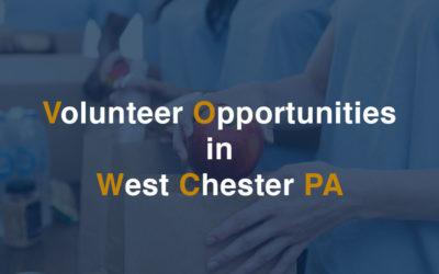 Volunteer Opportunities in West Chester PA