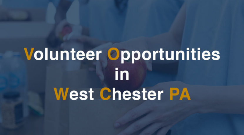Volunteer Opportunities in West Chester PA