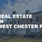 Real Estate in West Chester PA