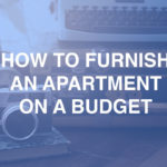 How to Furnish an Apartment on a Budget