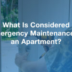 What Is Considered Emergency Maintenance in an Apartment?