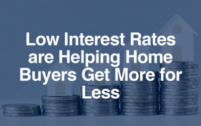 How Much House Can I Afford: Low Interest Rates are Helping Home Buyers Get More for Less
