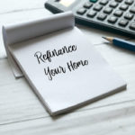 When to Refinance Mortgage
