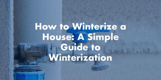 Winterization - A Simple Guide