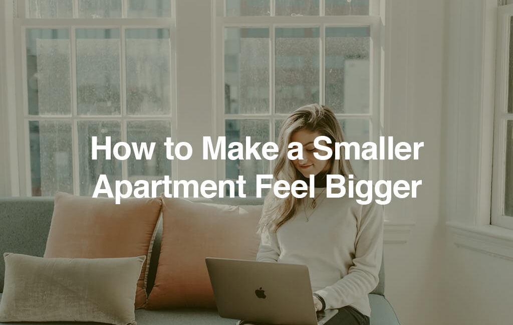 Making Small Rooms Look Bigger